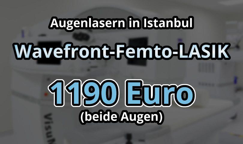 Augenlasern Istanbul Angebot